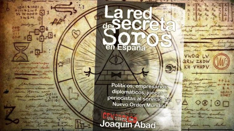 Soros al descubierto: ¿Quién trabaja para el Nuevo Orden Mundial en España?