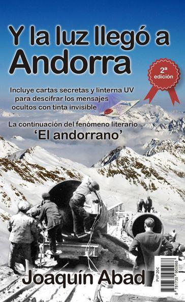 ¿Qué esconde la segunda edición de 'Y la luz llegó a Andorra' de Joaquín Abad?